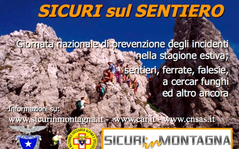 Domenica 19 Giugno SICURI SUL SENTIERO - Prevenzione degli incidenti nella stagione estiva