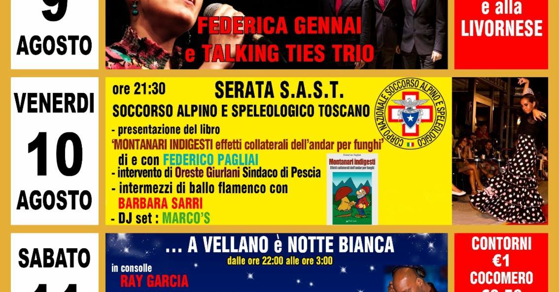 Venerdì 10 Agosto 2018 serata dedicata al Soccorso Alpino e Speleologico Toscano presso la Festa della carne alla griglia di Vellano