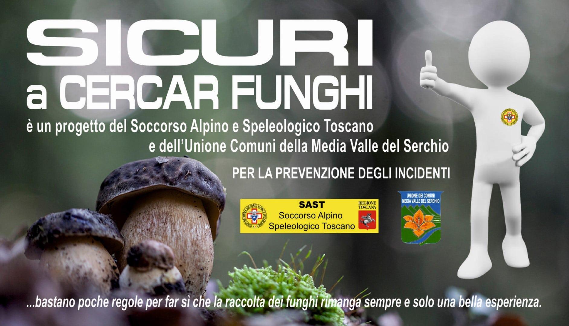 Soccorso Alpino Toscano un decalogo per la prevenzione degli incidenti: Sicuri a cercar funghi